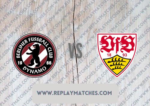 BFC Dynamo vs Stuttgart -Highlights 07 August 2021