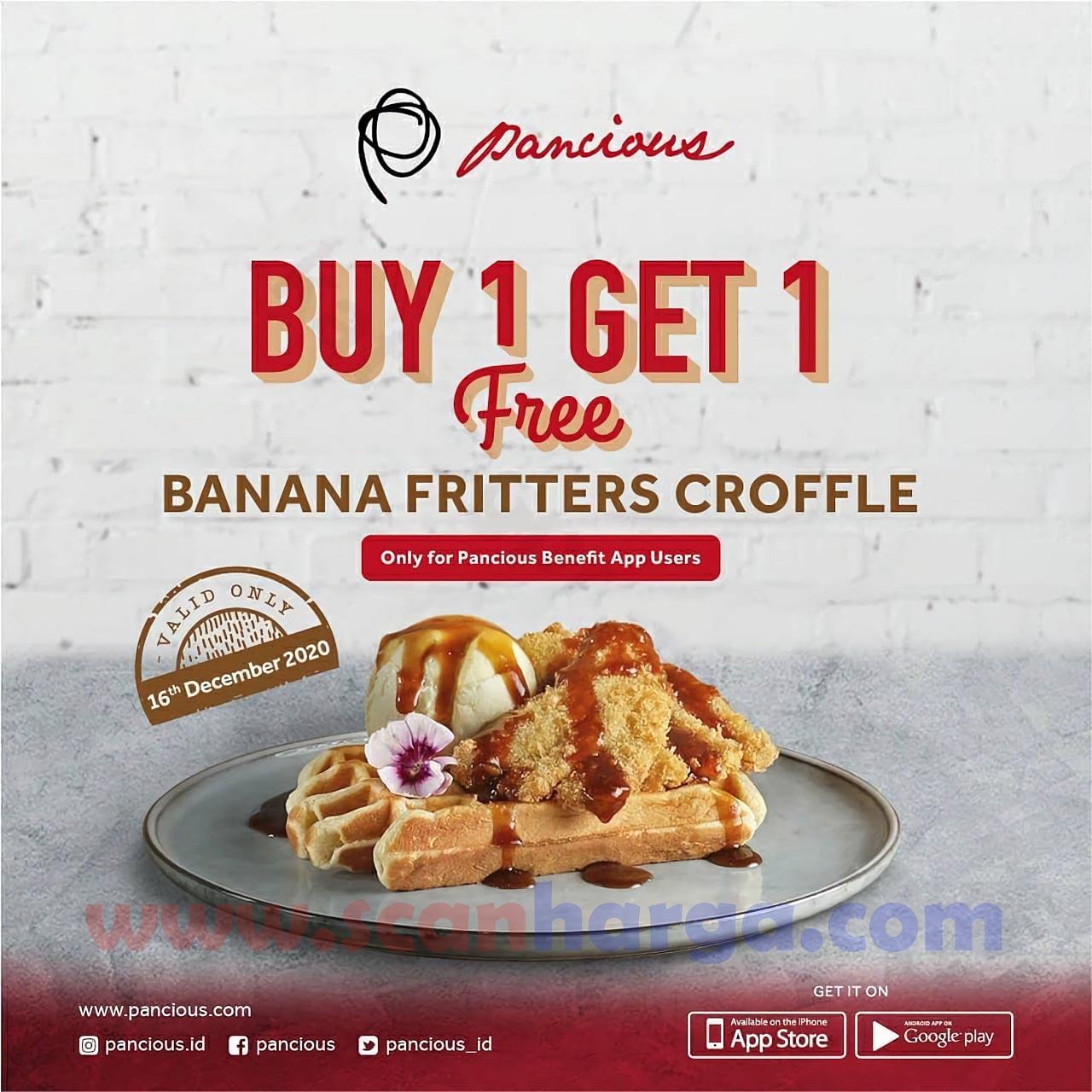 Promo PANCIOUS Beli 1 GRATIS 1  – untuk Menu Banana Fritters Croffle