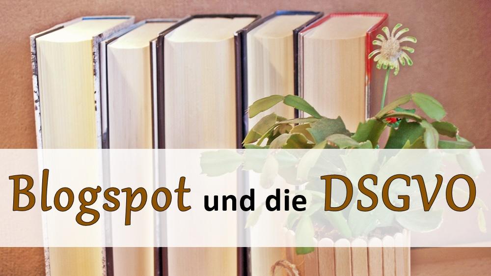 blogspot_dsgvo_anpassungen