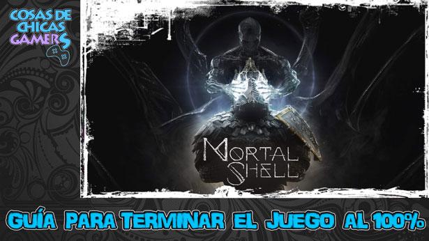 Guía Mortal Shell para completar el juego al 100%