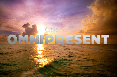 http://1.bp.blogspot.com/-5KR4pl6ANSM/T-cna18Q_MI/AAAAAAAABxw/9Vpz-KQGxgs/s1600/God+omnipresent.jpg