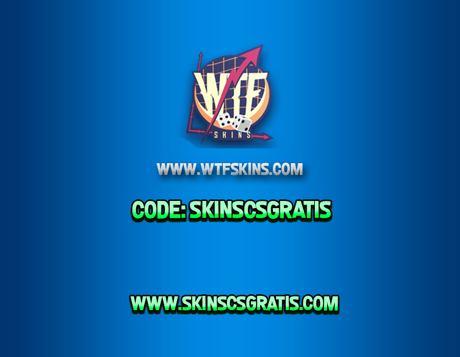 FREE SKINS CSGO NO DEPOSIT - WWW WTFSKINS COM - CSGO Lista de Sites