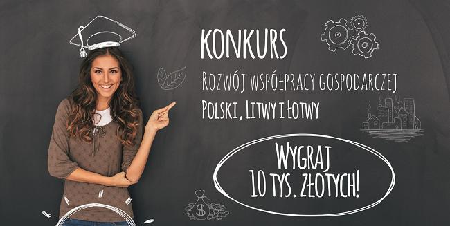 Rozwój współpracy gospodarczej Polski, Litwy i Łotwy - plakat reklamujący konkurs