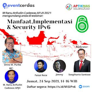 Webinar Manfaat – Implementasi – Security IPv6 - 24 Sep 2021