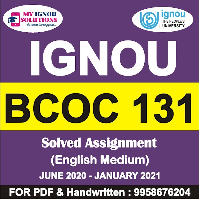 BCOC 131 Solved Assignment 2020-21