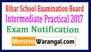 Bihar School Examination Board Intermediate Practical 2017 Exam Notification