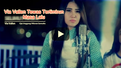 Download Lagu Via Vallen Mp3-Via Vallen Tewas Tertimbun Masa Lalu Mp3-Download Lagu Via Vallen Tewas Tertimbun Masa Lalu Mp3 Gratis