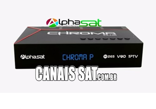 Alphasat Chroma Plus Atualização V13.04.07.S80 - 07/04/2021