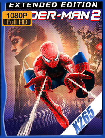 Spider-Man 2.1 [2004] 1080P Latino [X265_ChrisHD]