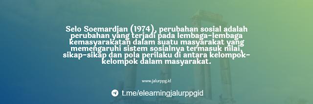 Selo Soemardjan (1974) Perubahan Sosial