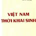 Việt Nam Thời Khai Sinh - Nguyễn Phương