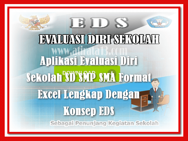 Aplikasi Evaluasi Diri Sekolah SD SMP SMA Format Excel Lengkap Dengan Konsep EDS