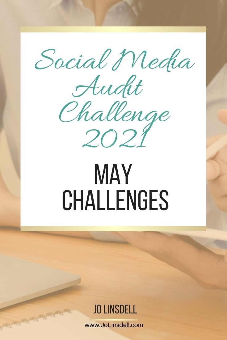 The Social Media Audit Challenge 2021 May Challenges