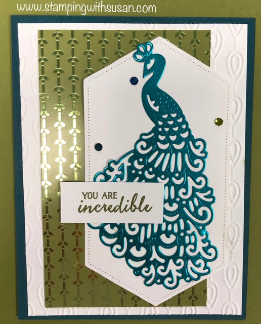 Stampin' Up!, Royal Peacock Suite, You are incredible, www.stampingwithsusan.com,