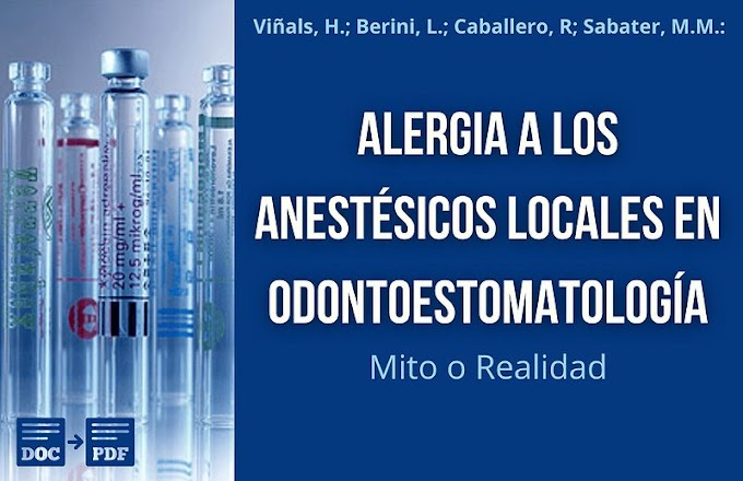 PDF: Alergia a los Anestésicos Locales en Odontoestomatología. Un mito o una realidad