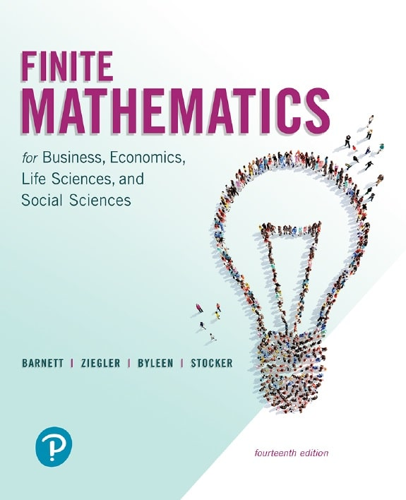 Finite Mathematics for Business, Economics, Life Sciences, and Social Sciences, 14th Edition