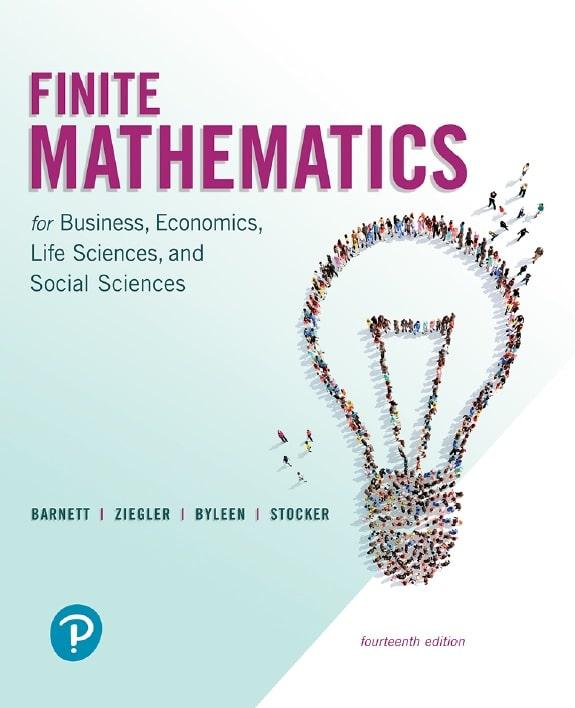 Finite Mathematics for Business, Economics, Life Sciences, and Social Sciences, 14th Edition
