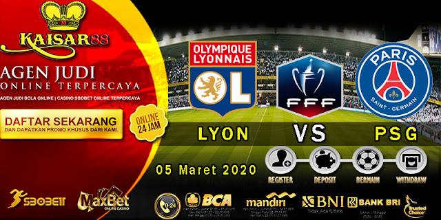 Prediksi Bola Terpercaya Liga France Cup Lyon vs PSG Kamis 05 Maret 2020