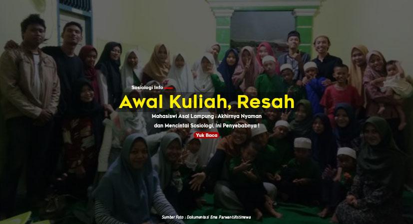 Awal Kuliah Resah, Mahasiswi Asal Lampung : Akhirnya Nyaman dan Mencintai Sosiologi, Ini Penyebabnya !