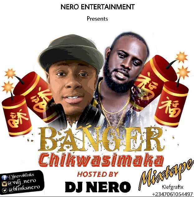 Dj Nero-Banger-Chikwasimaka-Mixtape