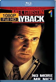 Payback[1999] [1080p BRrip] [Latino-Castellano-Ingles] [GoogleDrive] LaChapelHD