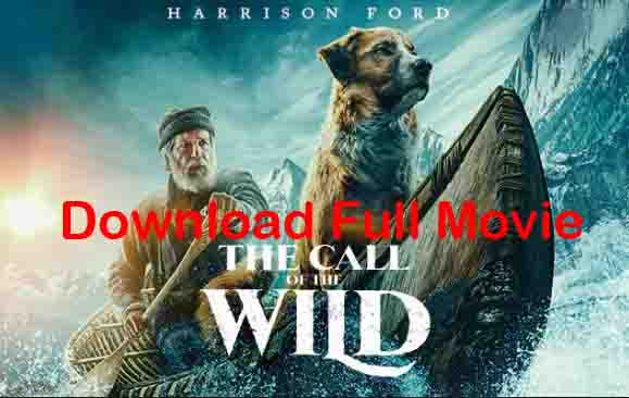 The Call of the Wild (2020) English Full Movie Download 720p with Torrent