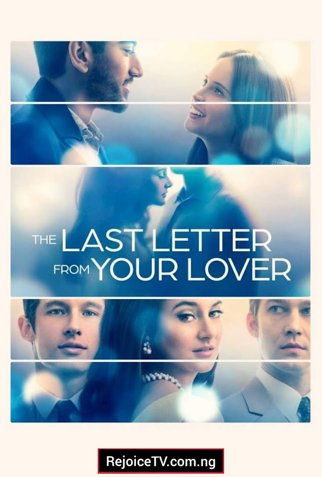 [Movie] The Last Letter from Your Lover (2021)