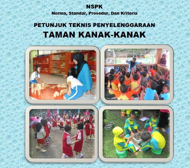 Juknis Penyelenggaraan TK (Taman Kanak-Kanak) Ditjen Pembinaan PAUD-DIKMAS