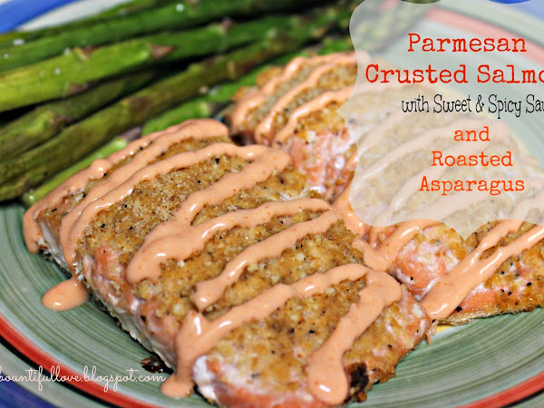 Parmesan Crusted Salmon with Sweet and Spicy Sauce and Roasted Asparagus