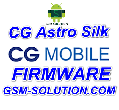 CG Astro Silk Offical Firmware Stock Rom/Flash file Download