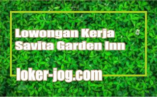 Lowongan Kerja Savita Garden Inn