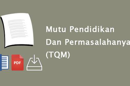 Mutu Pendidikan Dan Permasalahanya (TQM)