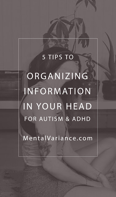 5 Tips to Organizing Information in Your Head | Autism | ADHD | Avoiding Overwhelm | Social Skills | Communication Skills