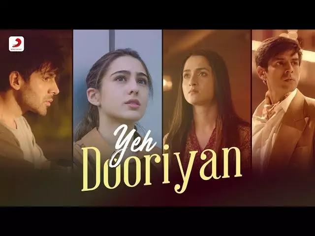 Ye Dooriyan Lyrics | Love Aaj Kal Songs