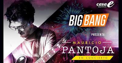 Big Bang en Casa E presenta: Mauricio Pantoja