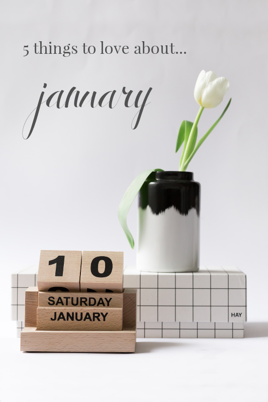 Things to love about January - 5 Gründe, den Januar zu lieben #motivation #january #januar
