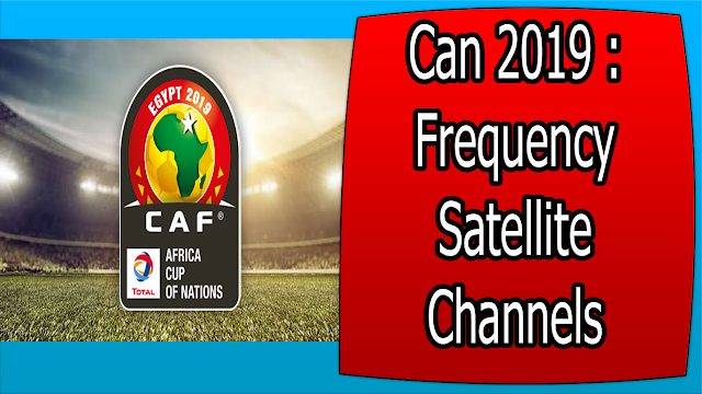 Can 2019 : Frequency Satellite Channels 28.06.2019
