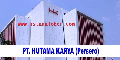 Penerimaan Pegawai PT Hutama Karya (Persero) 4 Posisi