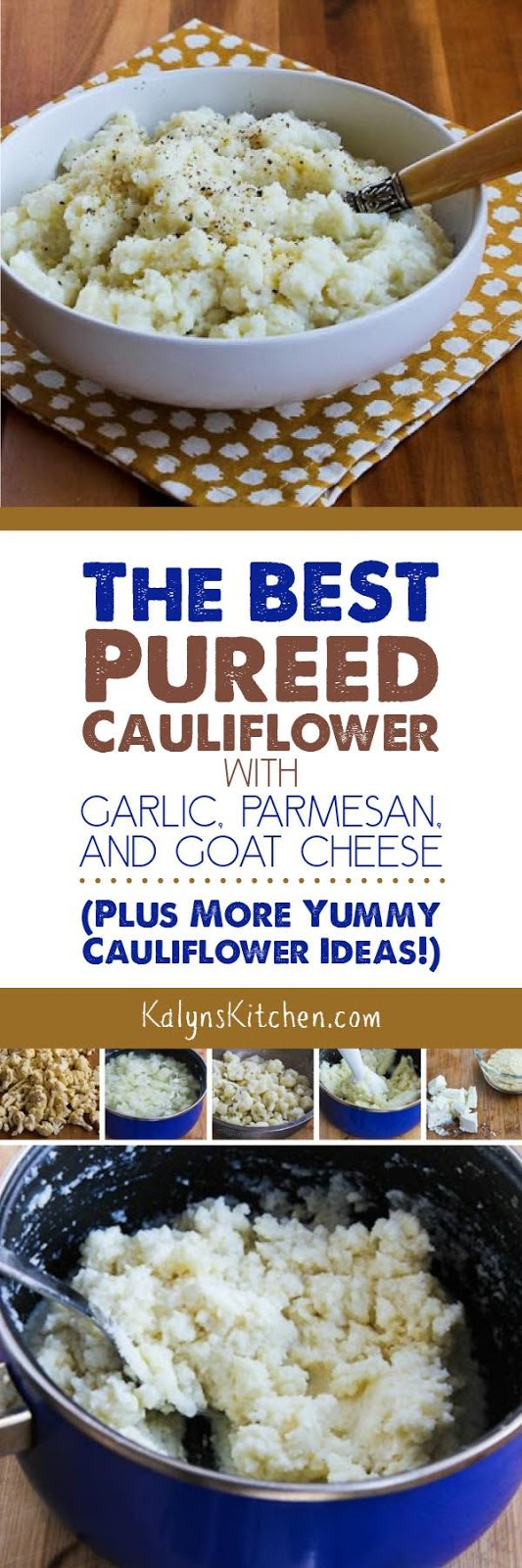 The Best Pureed Cauliflower with Garlic, Parmesan, and Goat Cheese ...