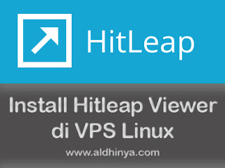 Tutorial Cara Install Hitleap Viewer di VPS Linux (Ubuntu) Lengkap