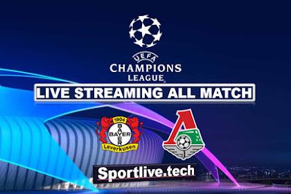 Live Streaming Leverkusen vs Lokomotiv Moskow- UEFA Champions League