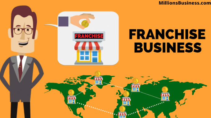 Everything You Need To Know About Franchise Business.