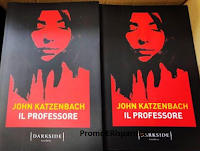 Logo Vinci gratis copie di ''Il professore'' del maestro del thriller John Katzenbach