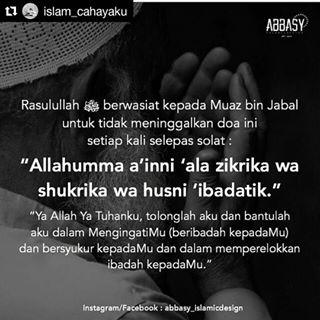 DOA NABI MUHAMMAD SAW KEPADA MUADZ BIN JABAL, doa seleas solat, jangan tinggal doa ini selepas solat, didik anak supaya selalu berdoa,