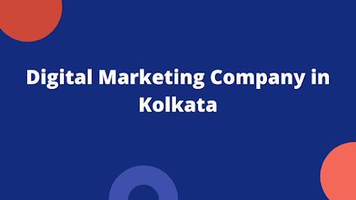 Top 10 Digital Marketing Company in Kolkata