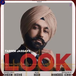 "Look by Tarsem Jassar New Album 'My Pride"" Mp3 Song - DjPunjab"