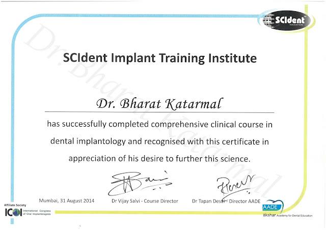 certificate to dr bharat katarmal for comprehensive clinical course in dental implantology at scident implant training institure under dr vijay salvi