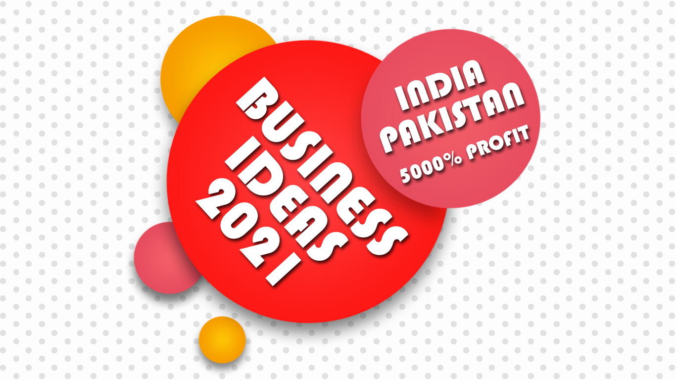 Business ideas in Pakistan India 2021 2022 2023 2024 2025 2026 2027 2028 2029 2030 2031 کاروبار بزنس low investment business small business small scale manufacturing small factory extremely profitable business best business successful business idea