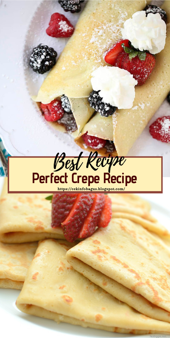 Perfect Crepe Recipe #desserts #cakerecipe #chocolate #fingerfood #easy