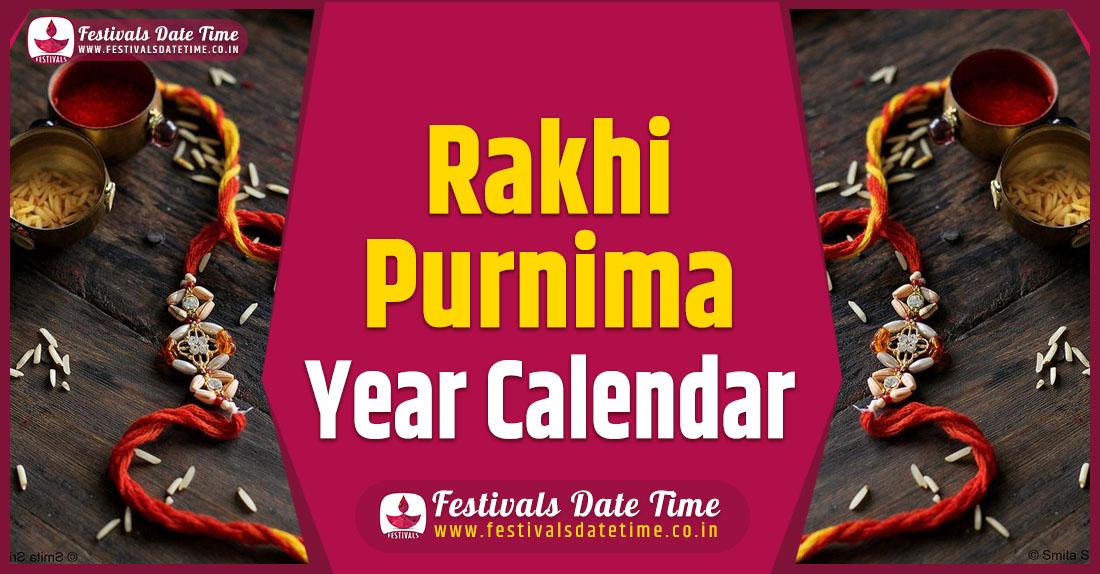 Rakhi Purnima Year Calendar, Rakhi Purnima Pooja Schedule
